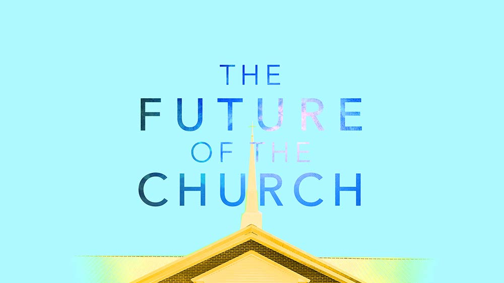 What Is The Future of the Church? Image