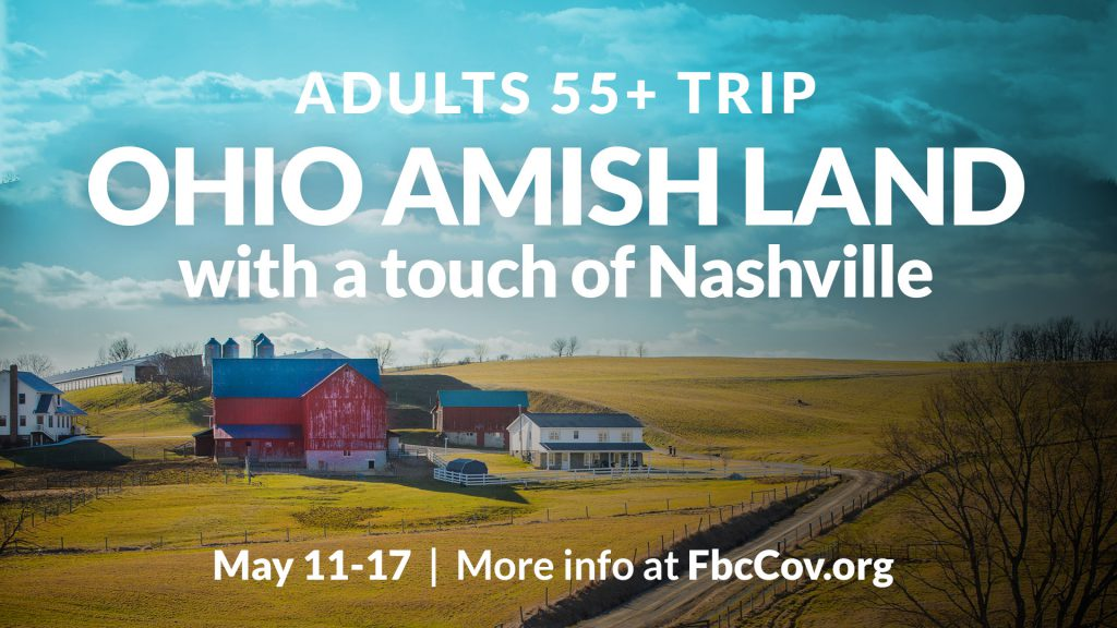 Adults 55+ Trip: Ohio Amish Land with a Touch of Nashville