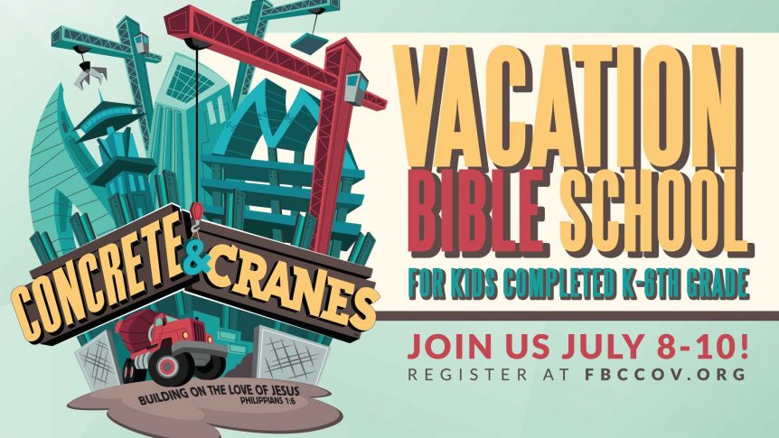 Register for Vacation Bible School July 8-10